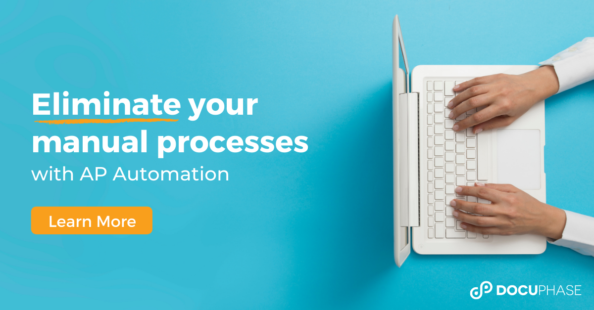 Eliminate Manual Processes with DocuPhase