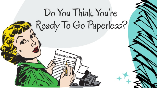 Not Yoru Mama's Guide To Going Paperless