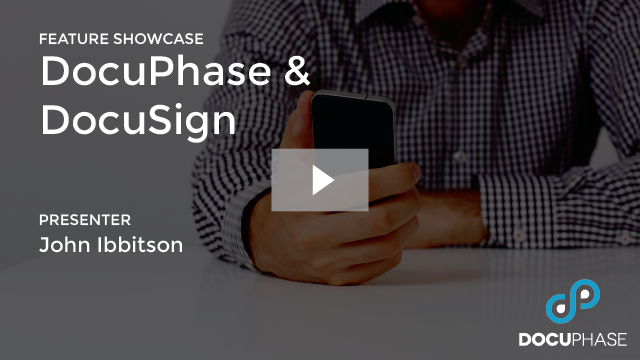 DOCUPHASE & DOCUSIGN
