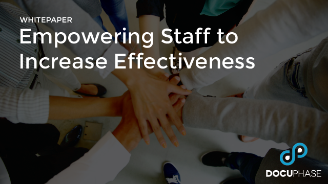 Empowering Staff to Increase Effectiveness