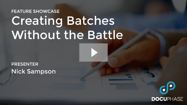 CREATING BATCHES WITHOUT THE BATTLE