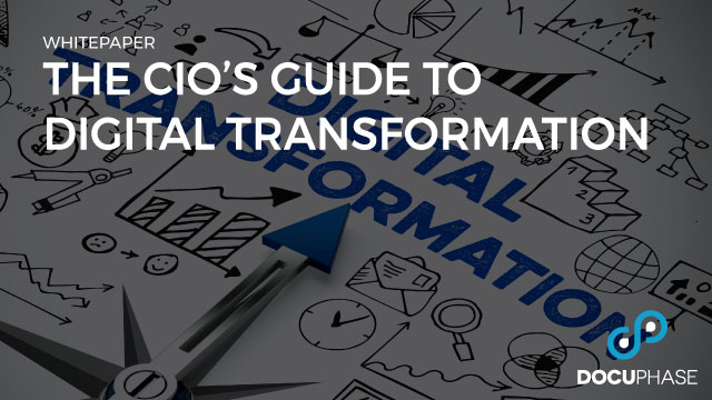 The CIO's Guide to Digital Transformation and Automation