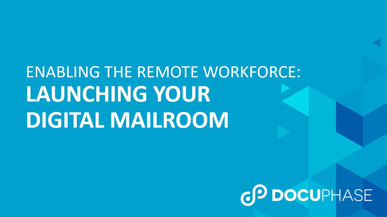 WEBINAR: Launch Your Digital Mailroom