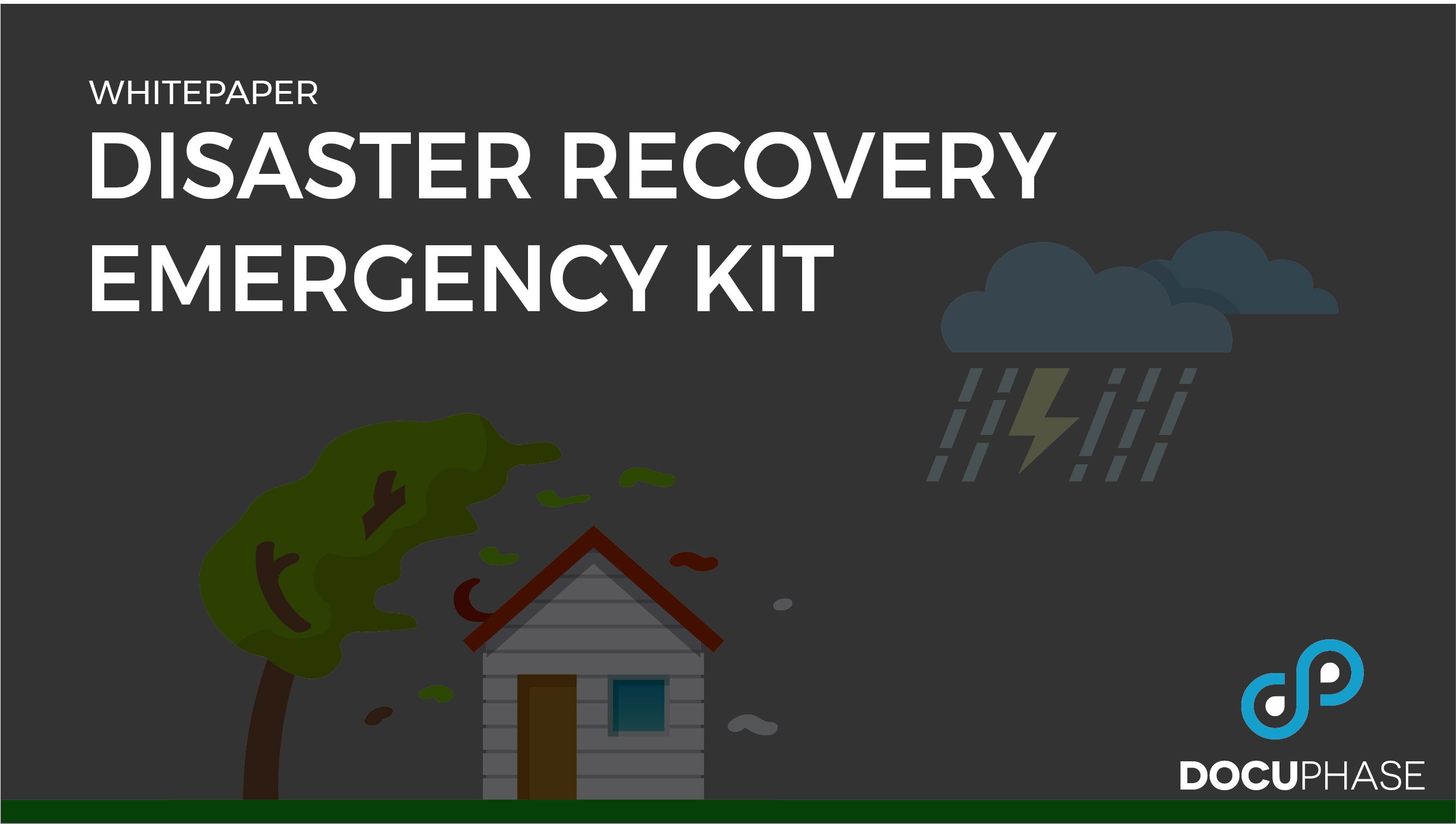 Disaster Recovery Emergency Kit