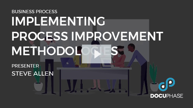 Implementing Process Improvement Methodologies