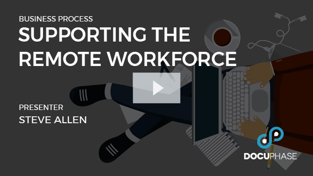 Supporting the Remote Workforce